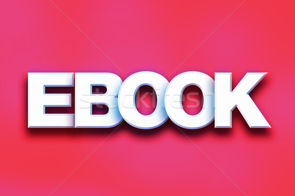 Ebook Concept Colorful Word Art Stock photo © enterlinedesign