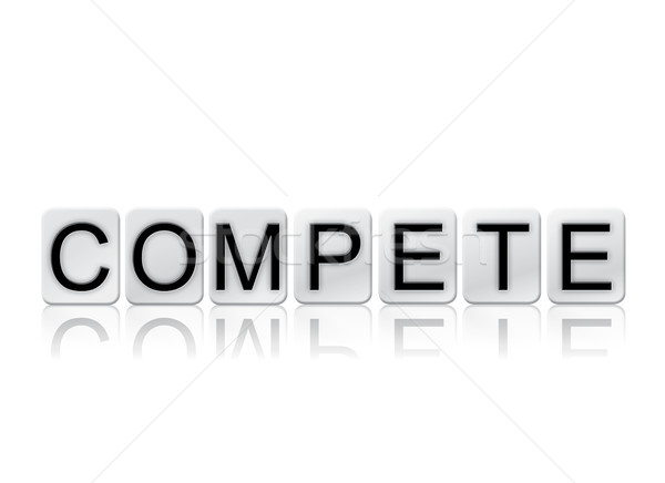 Compete Concept Tiled Word Isolated on White Stock photo © enterlinedesign