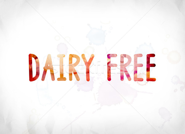Dairy Free Concept Painted Watercolor Word Art Stock photo © enterlinedesign