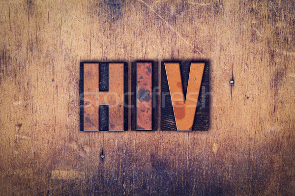 HIV Concept Wooden Letterpress Type Stock photo © enterlinedesign