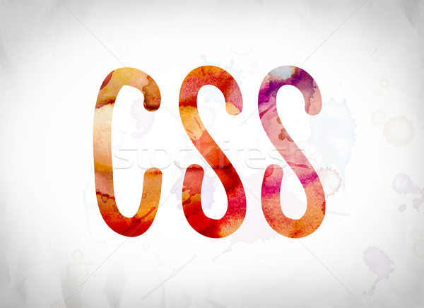 CSS Concept Watercolor Word Art Stock photo © enterlinedesign