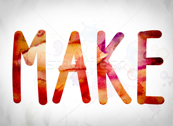 Make Concept Watercolor Word Art Stock photo © enterlinedesign