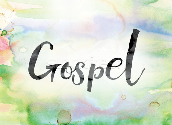 Gospel Colorful Watercolor and Ink Word Art Stock photo © enterlinedesign