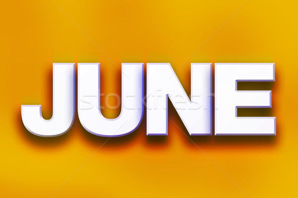 June Concept Colorful Word Art Stock photo © enterlinedesign