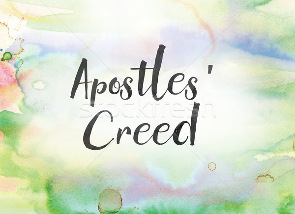Stock photo: Apostles' Creed Concept Watercolor and Ink Painting