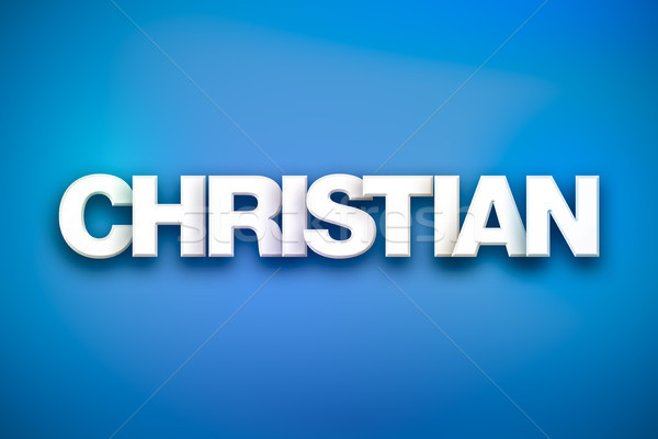 Christian Theme Word Art on Colorful Background Stock photo © enterlinedesign