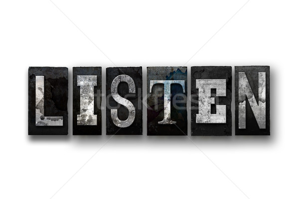 Listen Concept Isolated Letterpress Type Stock photo © enterlinedesign