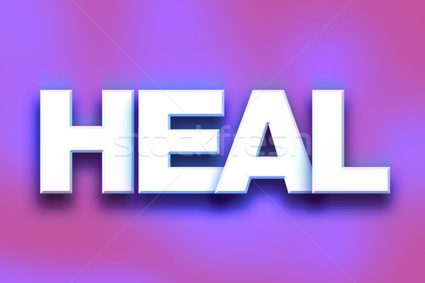 Heal Concept Colorful Word Art Stock photo © enterlinedesign