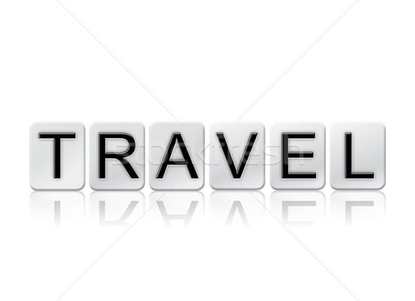 Utazás izolált csempézett levelek szó írott Stock fotó © enterlinedesign