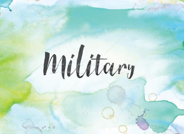 Militaire aquarel inkt schilderij woord geschreven Stockfoto © enterlinedesign