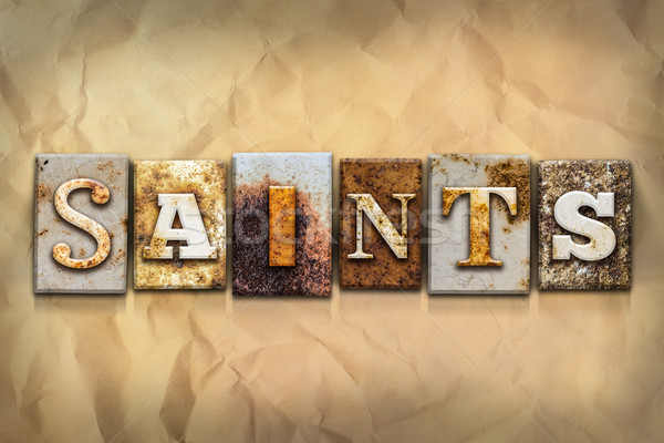 Saints Concept Rusted Metal Type Stock photo © enterlinedesign