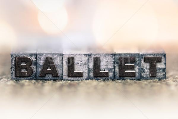 Ballet Concept Vintage Letterpress Type Stock photo © enterlinedesign