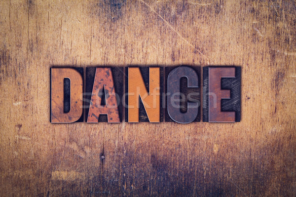 Dans ahşap tip kelime yazılı Stok fotoğraf © enterlinedesign