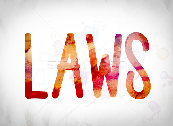 Laws Concept Watercolor Word Art Stock photo © enterlinedesign