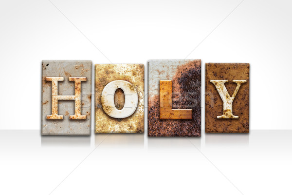 Holy Letterpress Concept Isolated on White Stock photo © enterlinedesign
