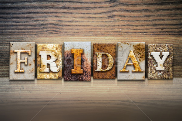 Friday Concept Letterpress Theme Stock photo © enterlinedesign