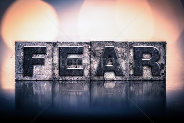 Fear Concept Vintage Letterpress Type Stock photo © enterlinedesign