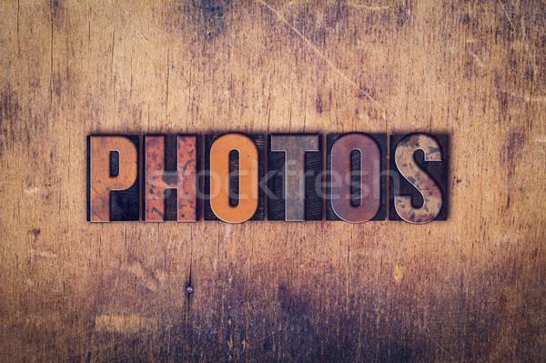 Photos Concept Wooden Letterpress Type Stock photo © enterlinedesign