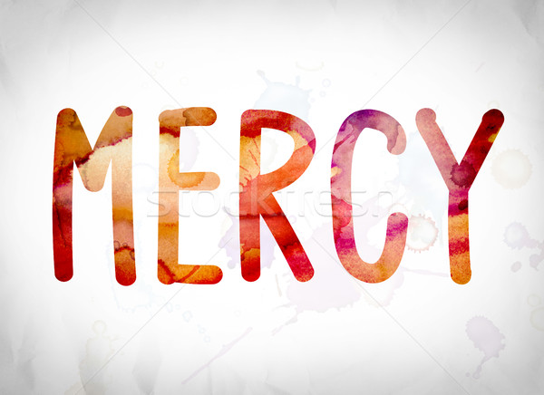 Mercy Concept Watercolor Word Art Stock photo © enterlinedesign