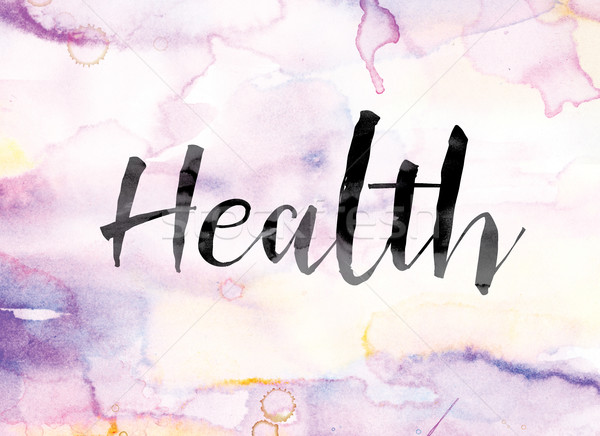 Health Colorful Watercolor and Ink Word Art Stock photo © enterlinedesign