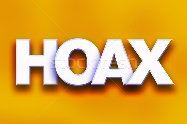 Hoax Concept Colorful Word Art Stock photo © enterlinedesign