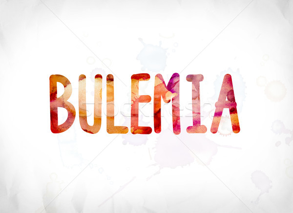 Bulemia Concept Painted Watercolor Word Art Stock photo © enterlinedesign