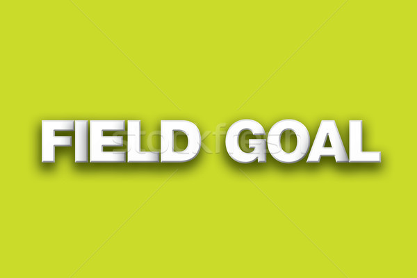 Field Goal Theme Word Art on Colorful Background Stock photo © enterlinedesign