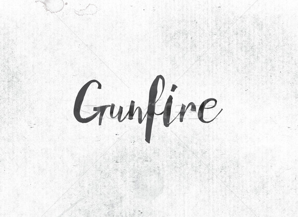 Gunfire Concept Painted Ink Word and Theme Stock photo © enterlinedesign