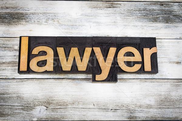 Lawyer Letterpress Word on Wooden Background Stock photo © enterlinedesign