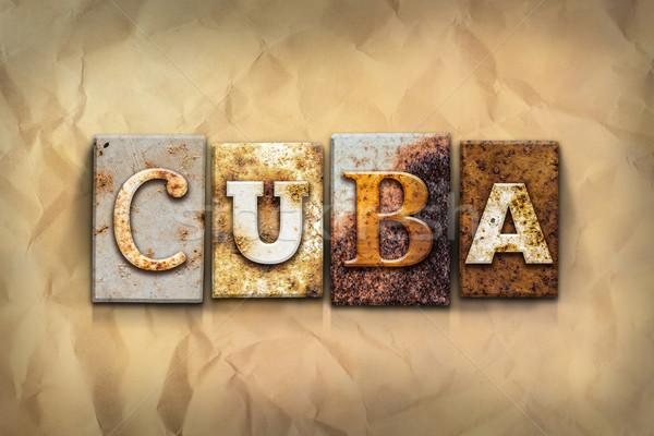 Cuba enferrujado metal tipo palavra escrito Foto stock © enterlinedesign