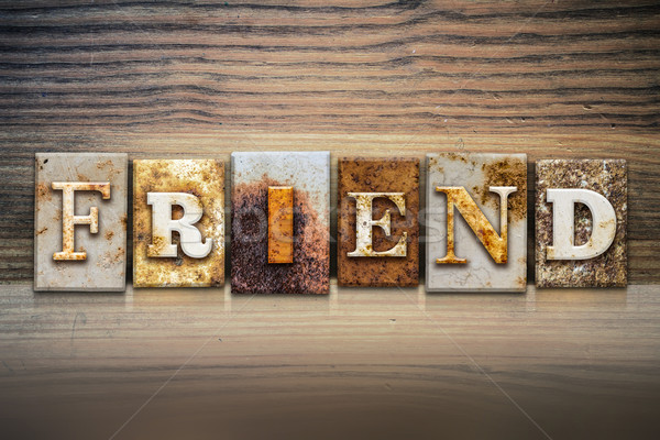 Friend Concept Letterpress Theme Stock photo © enterlinedesign
