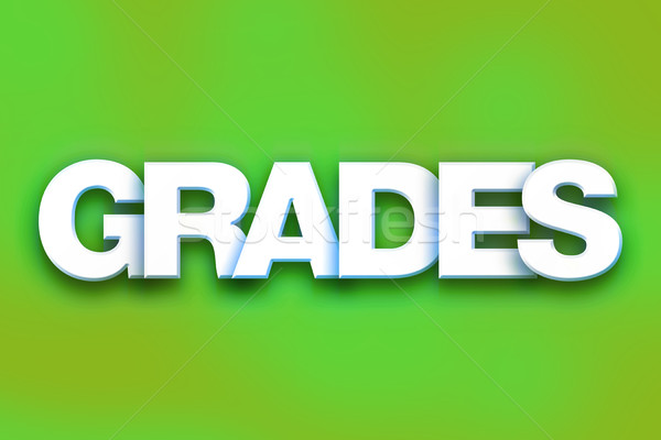 Grades Concept Colorful Word Art Stock photo © enterlinedesign