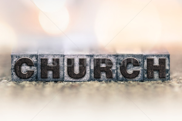 Church Concept Vintage Letterpress Type Stock photo © enterlinedesign