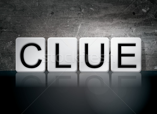 Clue Tiled Letters Concept and Theme Stock photo © enterlinedesign