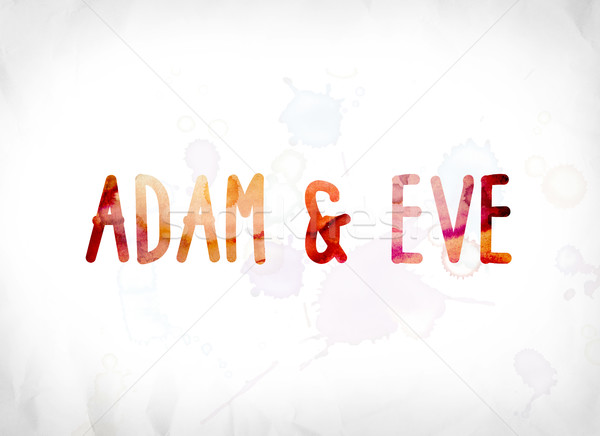Adam and Eve Concept Painted Watercolor Word Art Stock photo © enterlinedesign