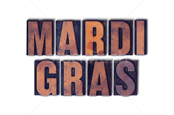Mardi Gras Concept Isolated Letterpress Word Stock photo © enterlinedesign