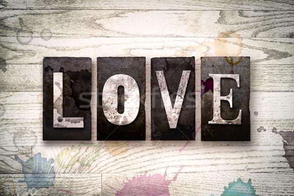 Love Concept Metal Letterpress Type Stock photo © enterlinedesign