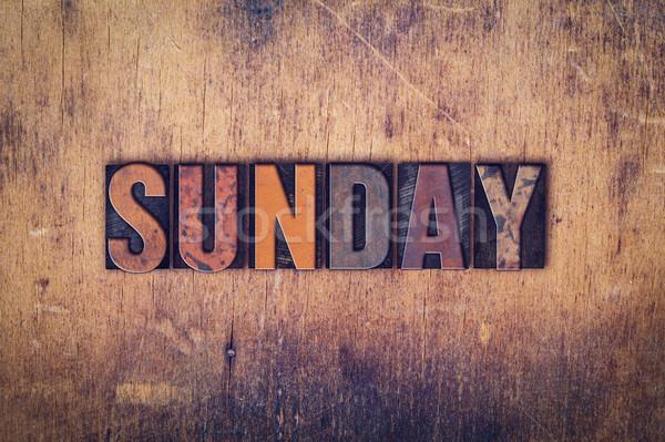 Sunday Concept Wooden Letterpress Type Stock photo © enterlinedesign