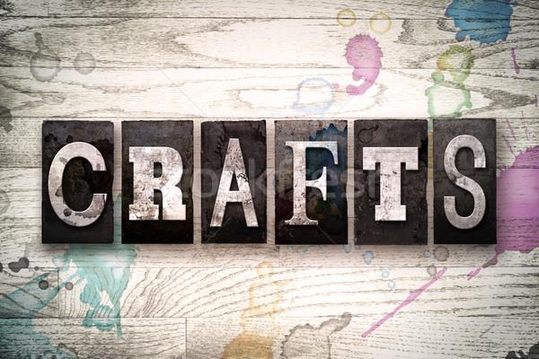 Crafts Concept Metal Letterpress Type Stock photo © enterlinedesign