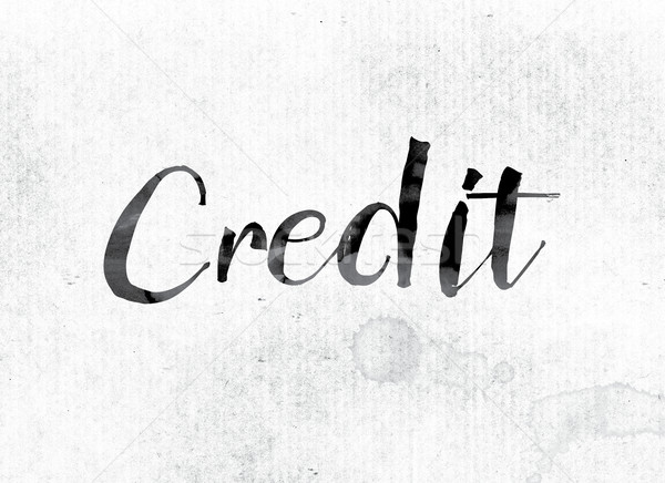 Credit Concept Painted in Ink Stock photo © enterlinedesign