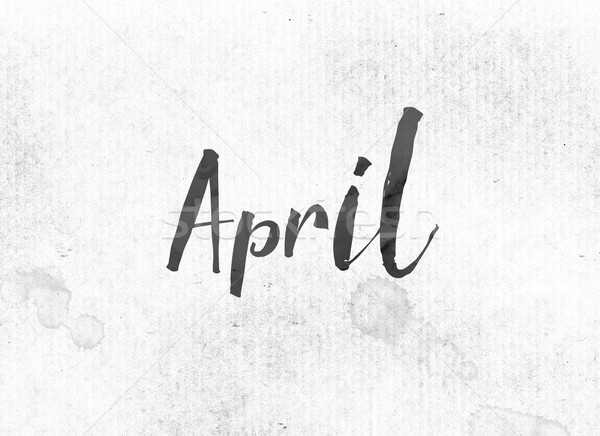 April Concept Painted Ink Word and Theme Stock photo © enterlinedesign