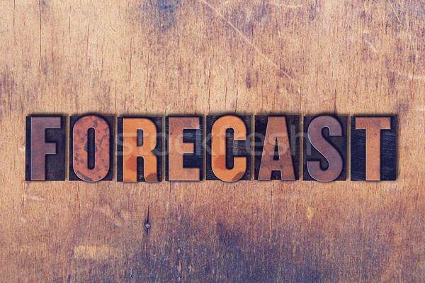 Forecast Theme Letterpress Word on Wood Background Stock photo © enterlinedesign