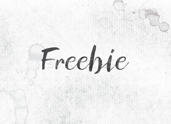 Freebie Concept Painted Ink Word and Theme Stock photo © enterlinedesign