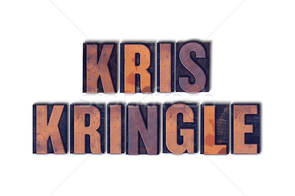 Kris Kringle Concept Isolated Letterpress Word Stock photo © enterlinedesign