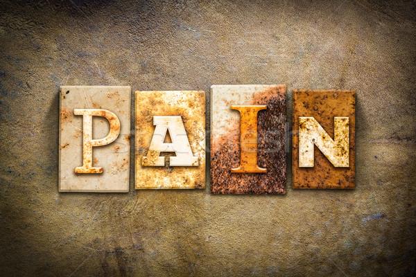 Fájdalom magasnyomás bőr szó írott rozsdás Stock fotó © enterlinedesign