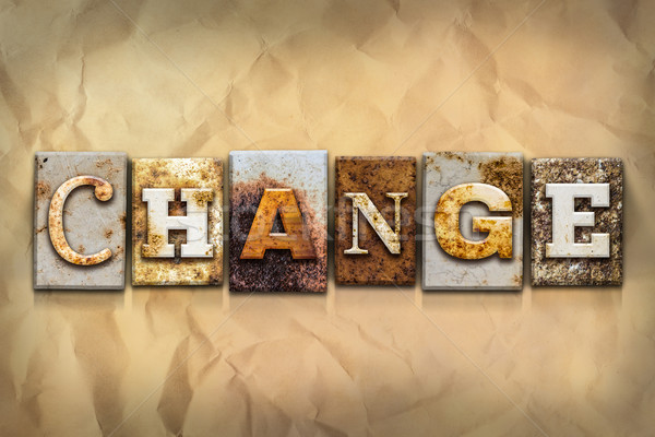 Change Concept Rusted Metal Type Stock photo © enterlinedesign