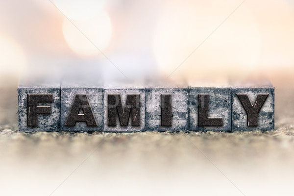 Family Concept Vintage Letterpress Type Stock photo © enterlinedesign