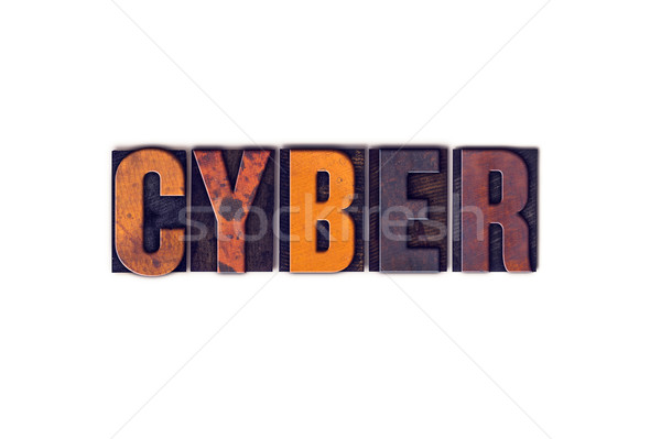 Cyber Concept Isolated Letterpress Type Stock photo © enterlinedesign