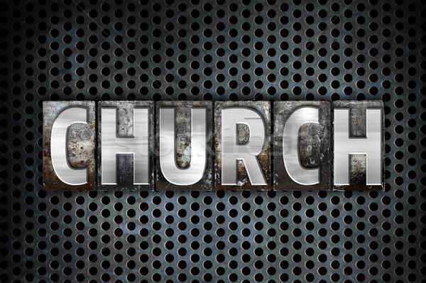 Iglesia metal tipo palabra escrito Foto stock © enterlinedesign