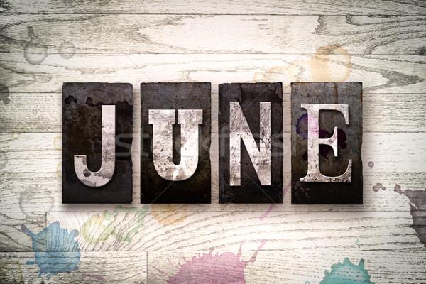 June Concept Metal Letterpress Type Stock photo © enterlinedesign